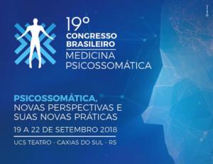 19º Congresso Brasileiro de Medicina Psicossomática